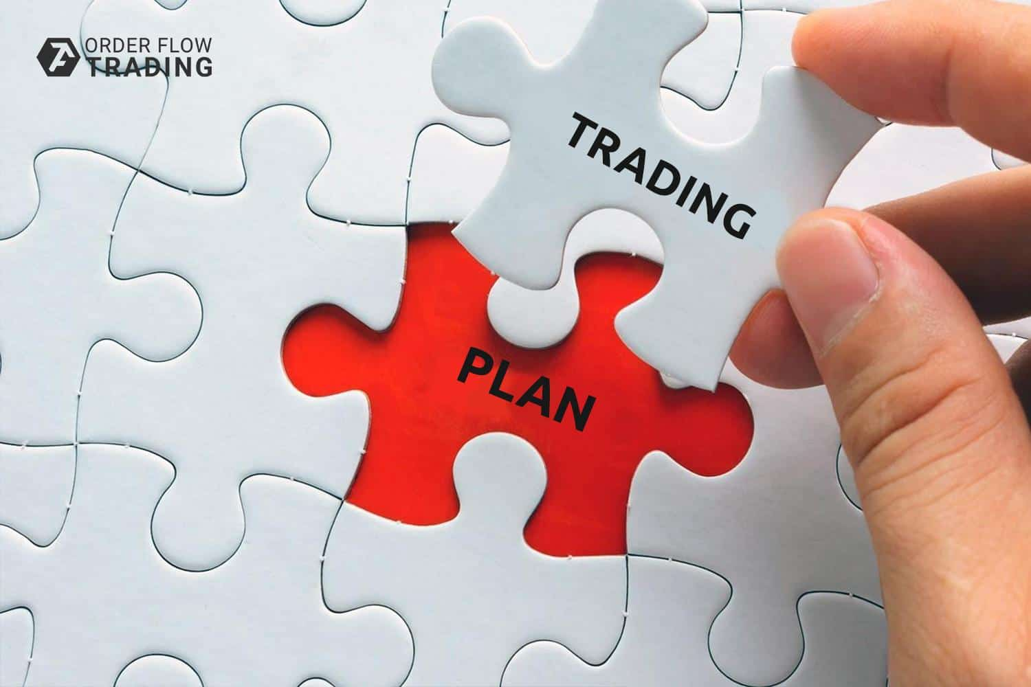 HOW TO DEVELOP A TRADING PLAN: 10 MANDATORY STEPS. PART 1