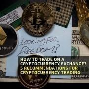 HOW TO TRADE ON A CRYPTOCURRENCY EXCHANGE