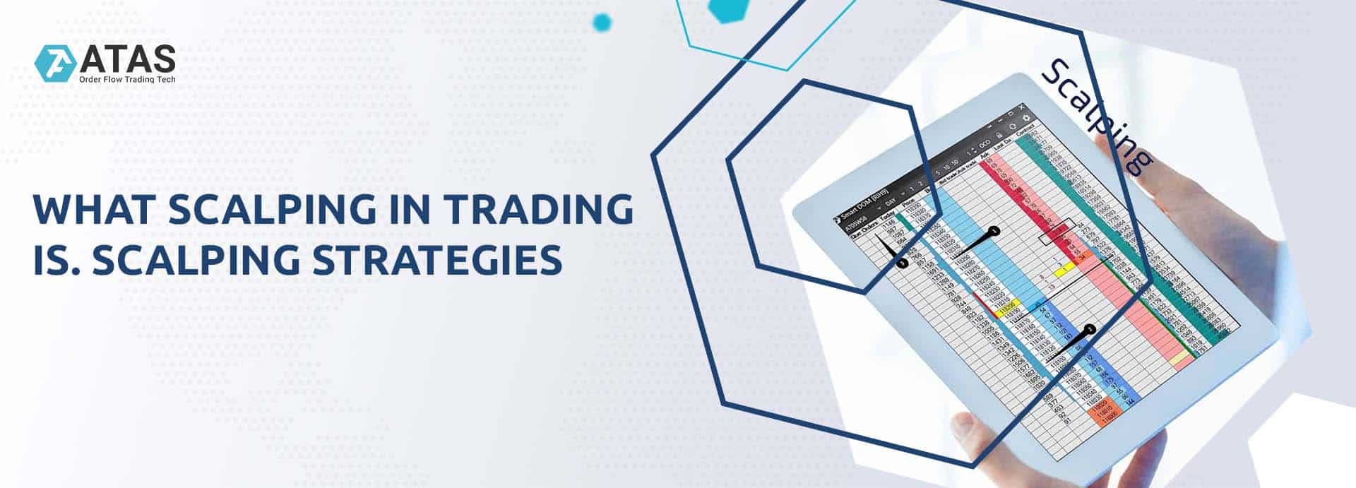 WHAT SCALPING IN TRADING IS. SCALPING STRATEGIES