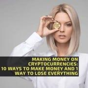 Making money on cryptocurrencies