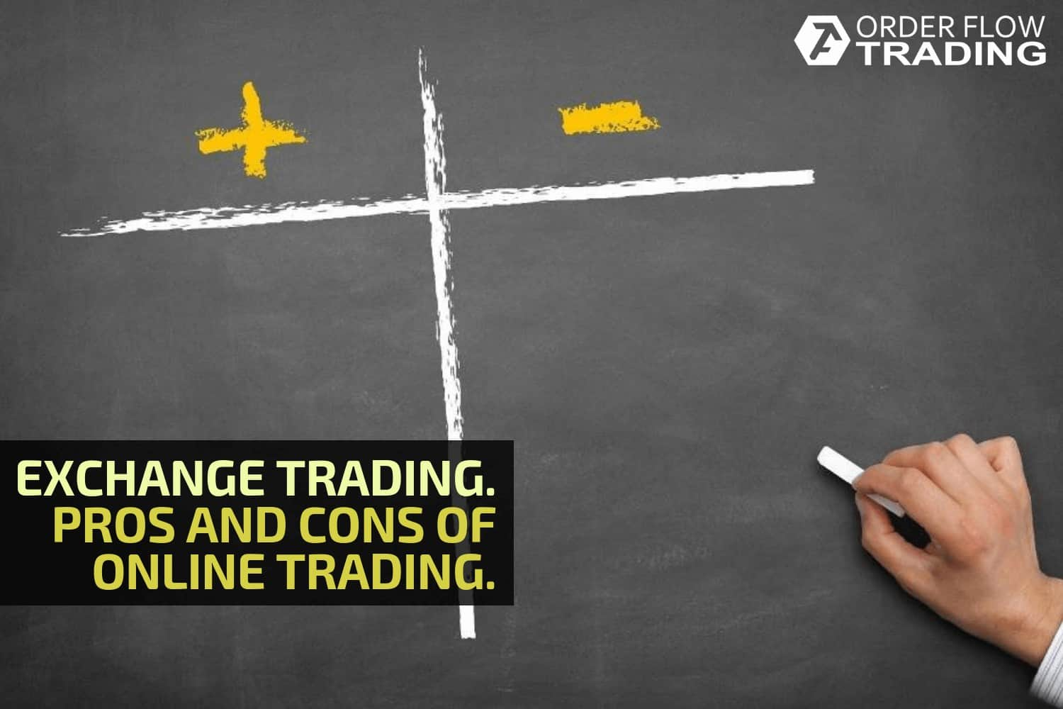 Exchange trading. Pros and cons of online trading.