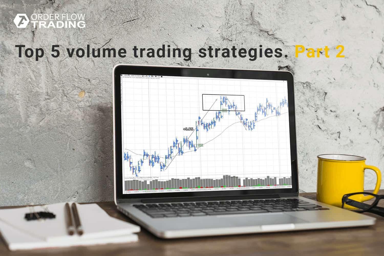 5 стратегий торговли по объемам.