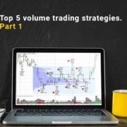 Top 5 simple volume trading strategies