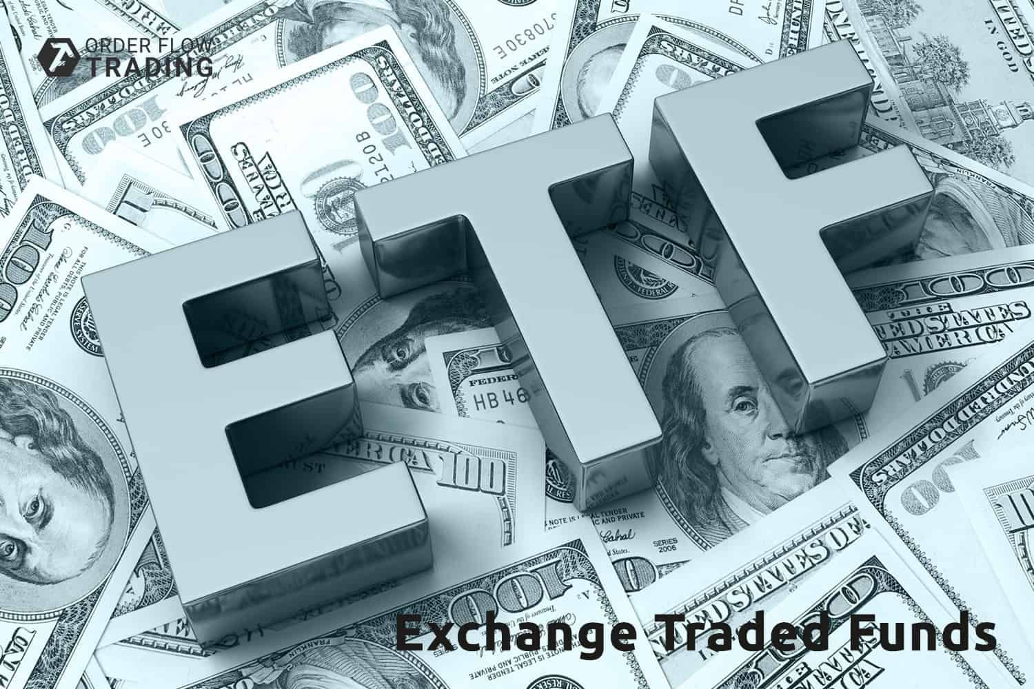 ETF. What an Exchange Traded Fund is?