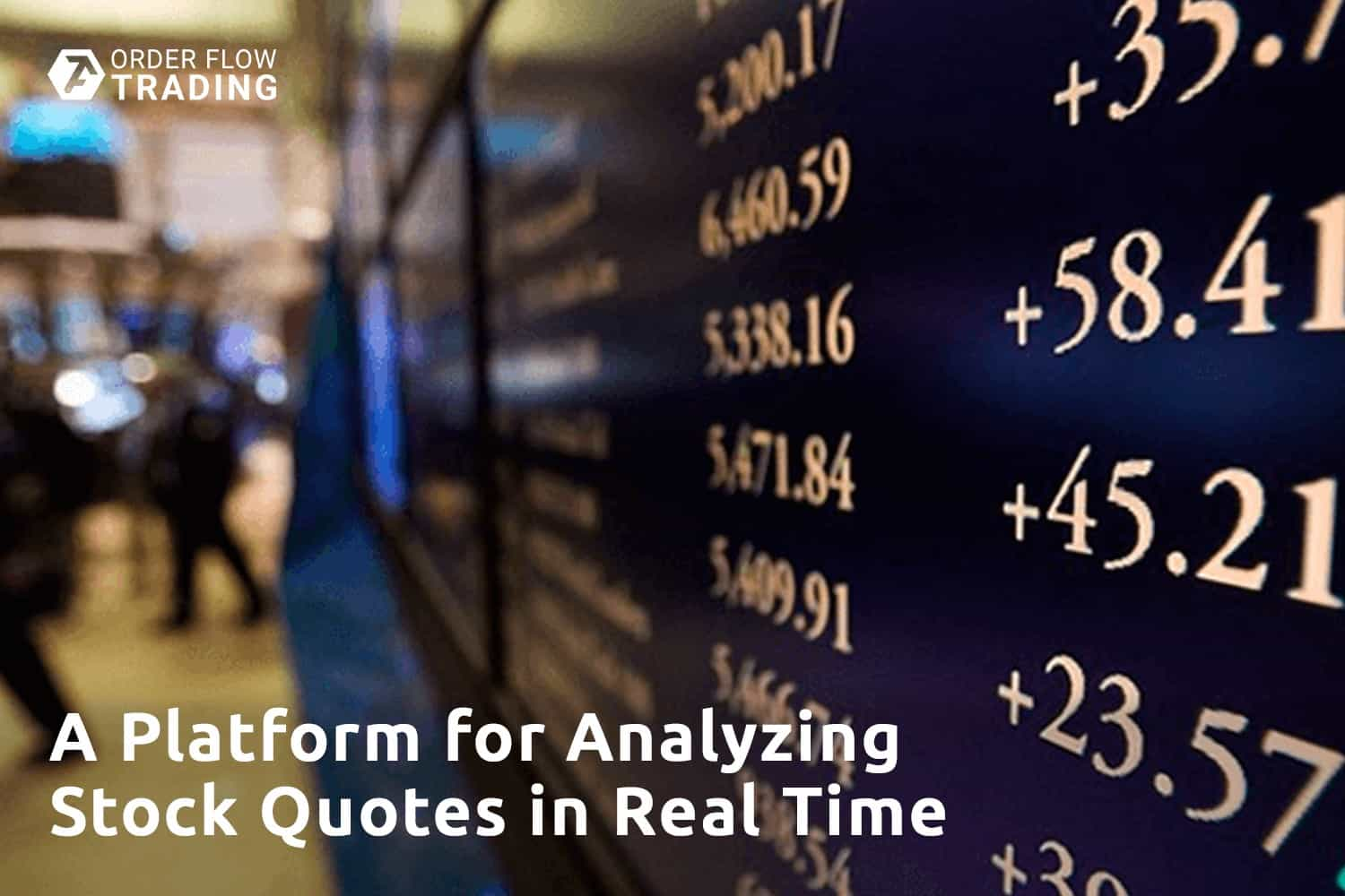 Platform for analyzing stock quotes in real time