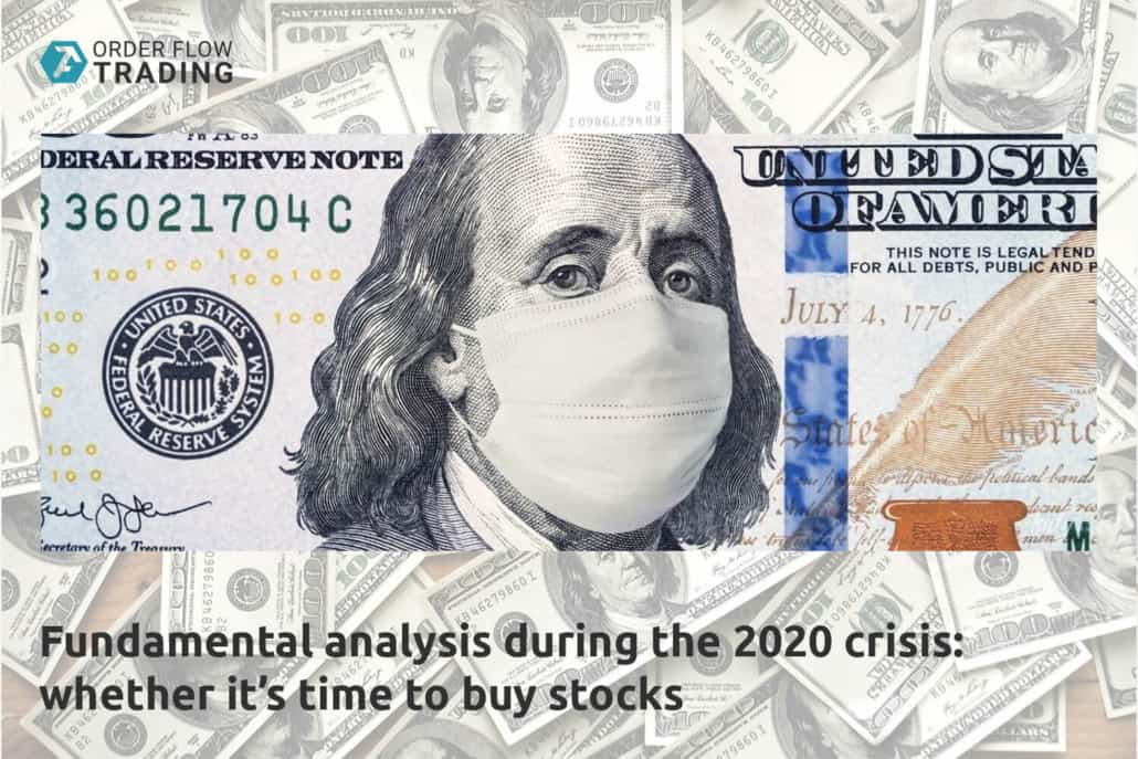 Fundamental analysis during the 2020 crisis: whether it's time to buy stocks