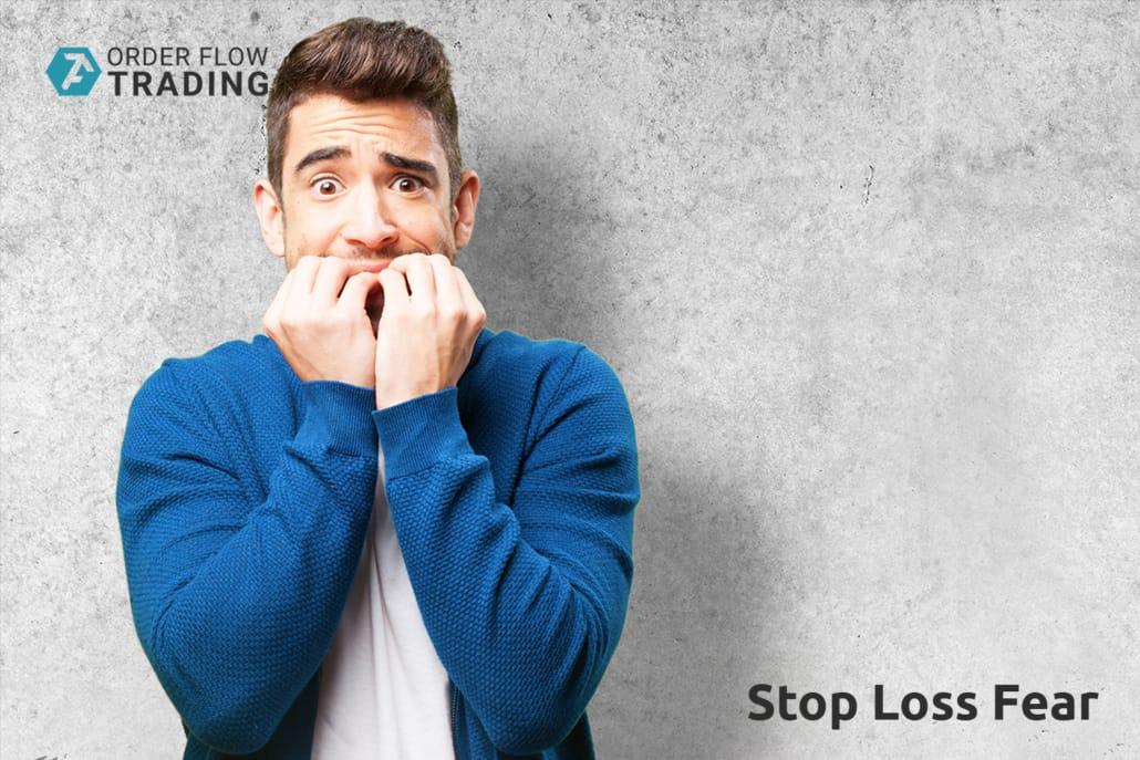 Stop Loss Fear
