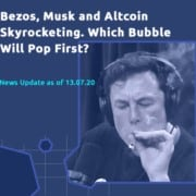 Skyrocketing of Bezos, Musk and altcoins. Which bubble bursts first?