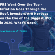 FRS went over the top - inflation goes through the roof. Investors are nervous on the eve of the biggest IPO in 2020. What's next?