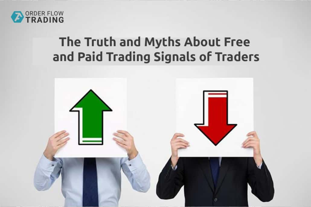 The truth and myths about free and paid trading signals of traders