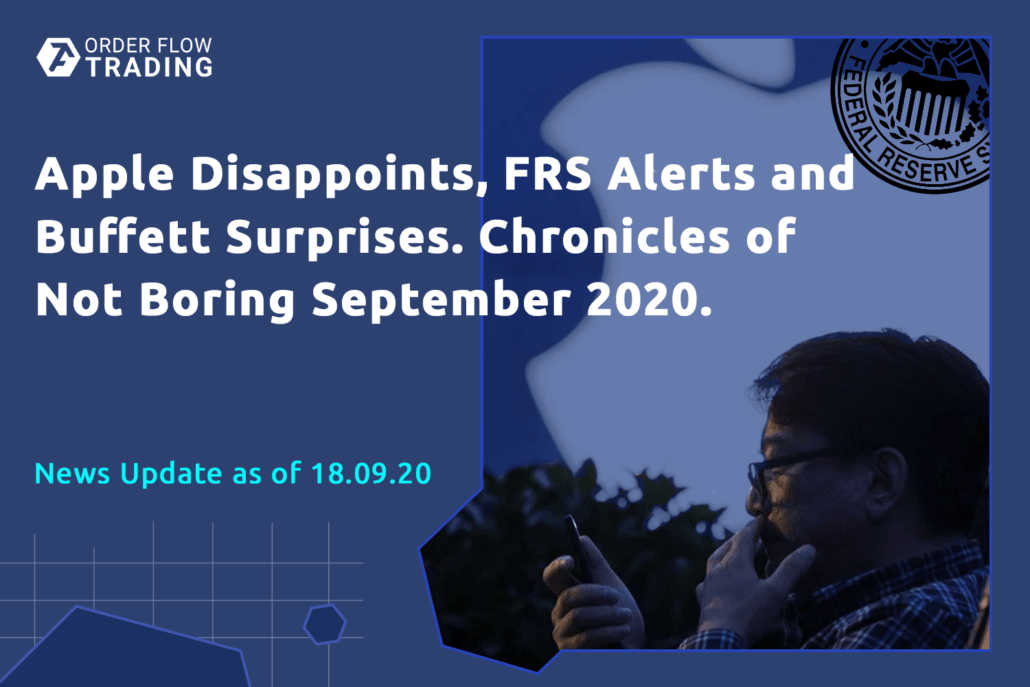 Apple Disappoints, FRS Alerts and Buffett Surprises. Chronicles of Not Boring September 2020