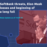 SoftBank threatens all financial markets. Elon Musk already lost USD 16 billion in one day! How long will the long fall last?
