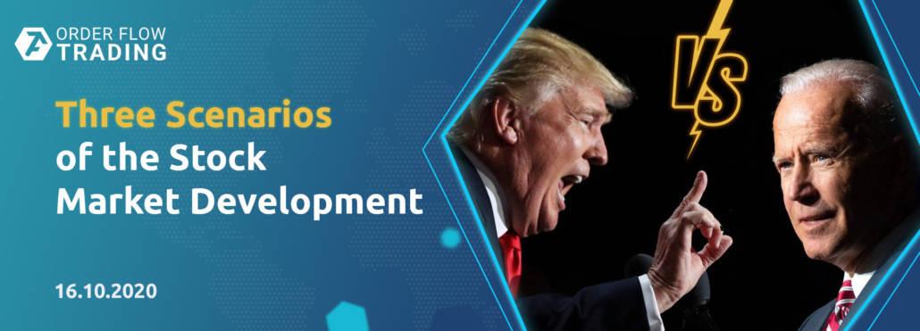 Trump vs Biden three scenarios of the stock market development after the election