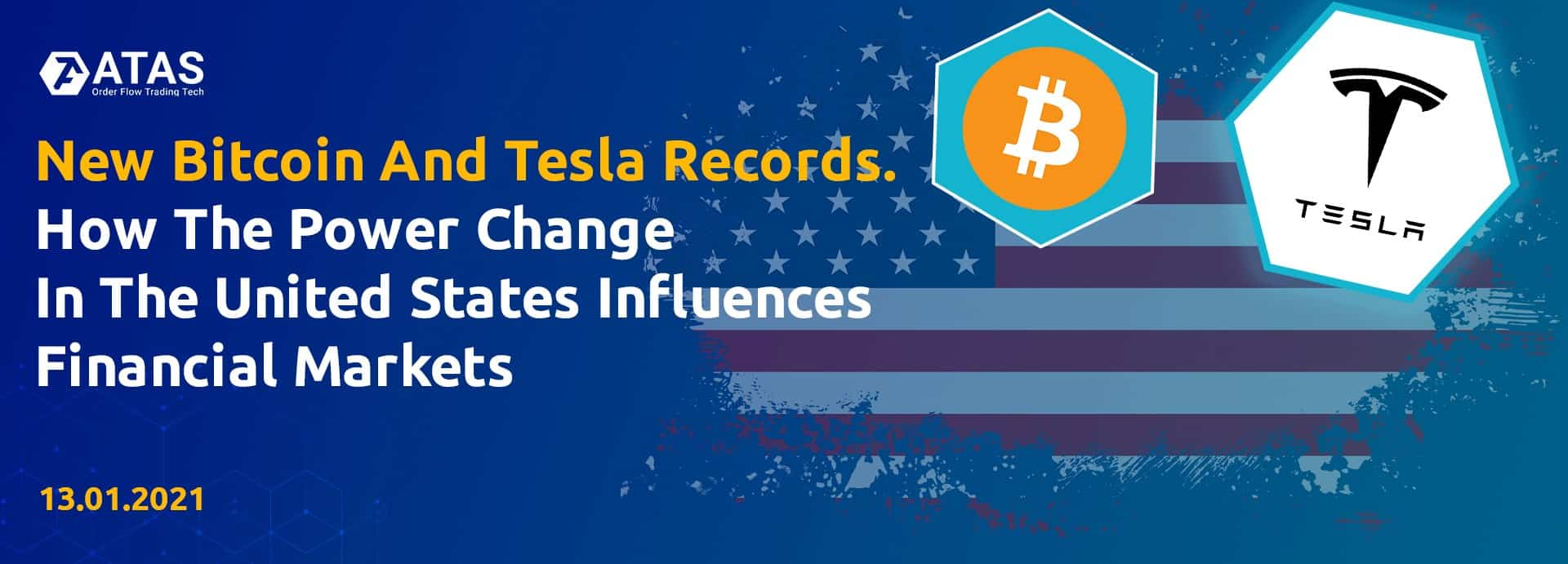 New Bitcoin And Tesla Records. How The Power Change In The United States Influences Financial Markets