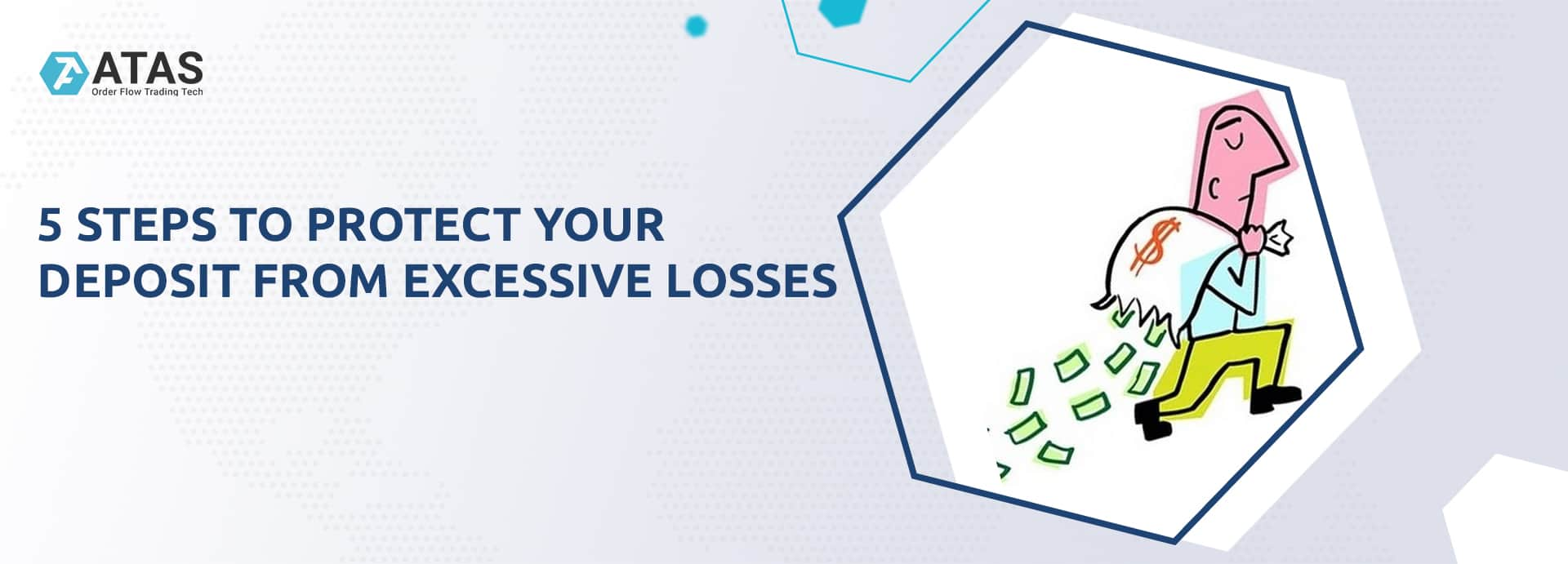 5 steps to protect your deposit from excessive losses