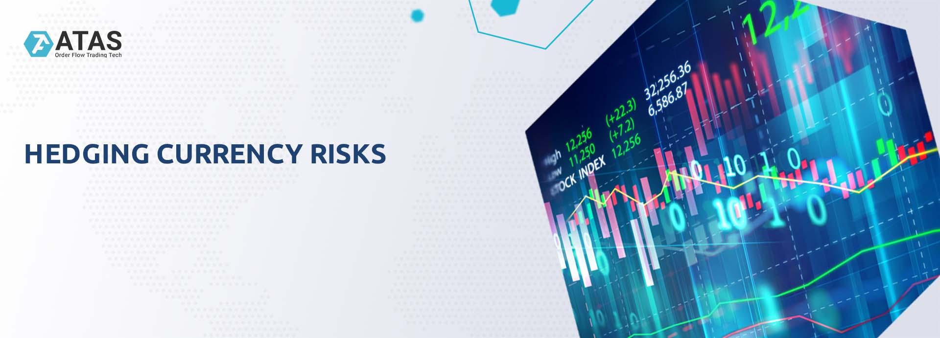 Hedging currency risks