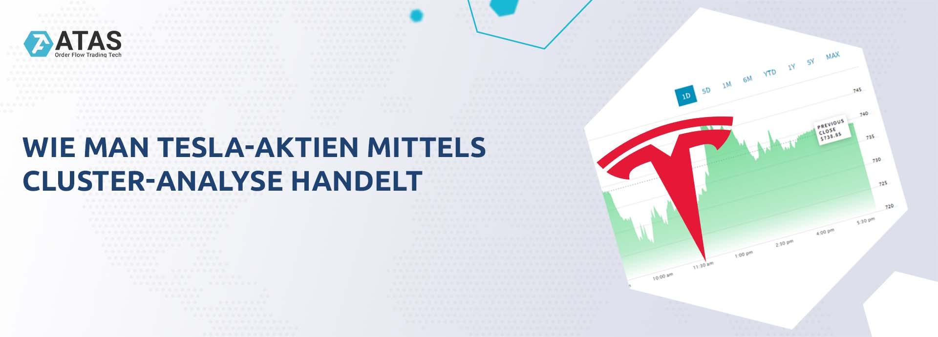WIE MAN TESLA-AKTIEN MITTELS CLUSTER-ANALYSE HANDELT