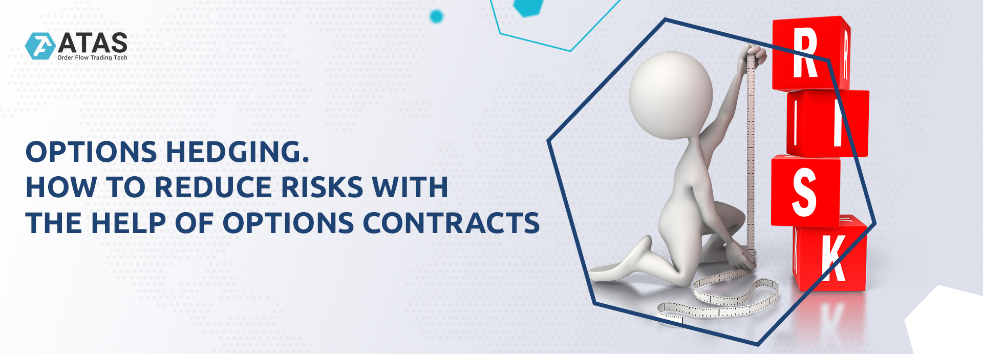 Options hedging. How to reduce risks with the help of options contracts