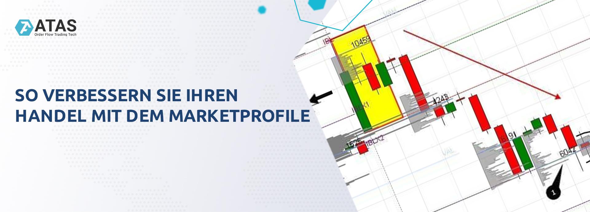 So verbessern Sie Ihren Handel mit dem Marketprofile