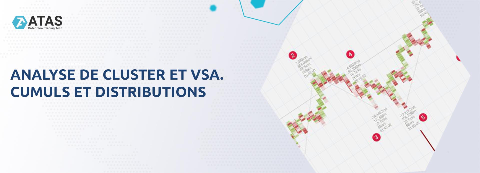 Analyse de cluster et VSA. Cumuls et distributions